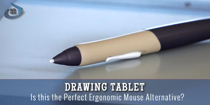 Drawing Tablet – A Perfect Ergonomic Mouse Alternative?
