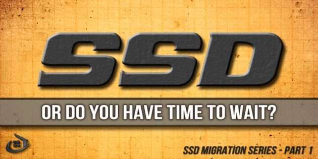 SSD Migration – From Carriage to Racecar