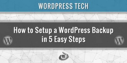 How to Setup a WordPress Backup in 5 Easy Steps
